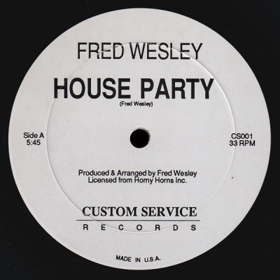 Fred Wesley - House Party / Another Song