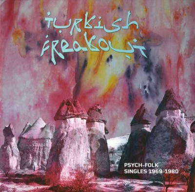 Various - Turkish Freakout (Psych-Folk Singles 1969-80)