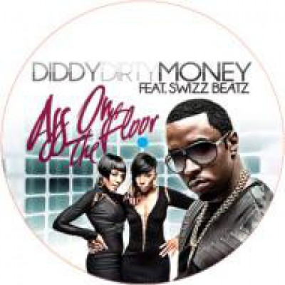 Diddy - Dirty Money - Ass On The Floor