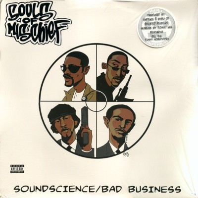 Souls Of Mischief - Soundscience / Bad Business