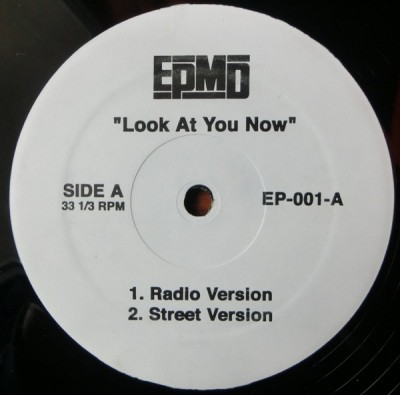 EPMD - Look At You Now