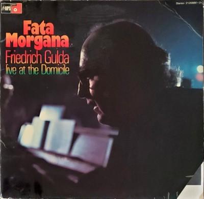 Friedrich Gulda - Fata Morgana (Live At The Domicile)