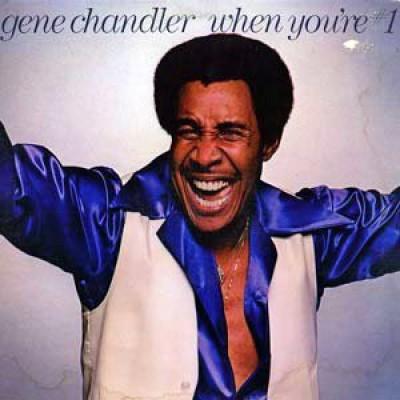 Gene Chandler - When You're # 1