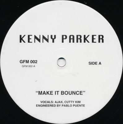 Kenny Parker - Make It Bounce / Uptown