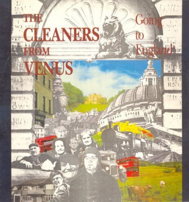 Cleaners From Venus - Going To England