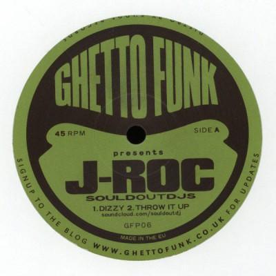 J-Roc (Sould Out Djs) - Ghetto Funk Presents J-Roc