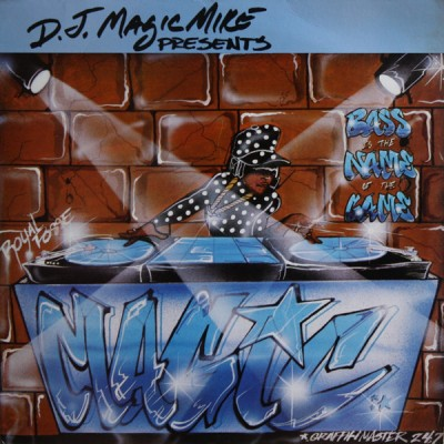 DJ Magic Mike - Bass Is The Name Of The Game