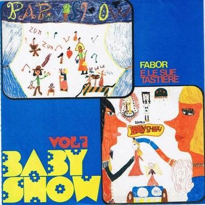 Fabor E Le Sue Tastiere - Baby Show Vol.1