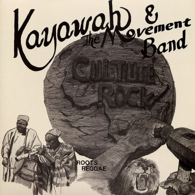 Kayawah And The Movement Band - Culture Rock