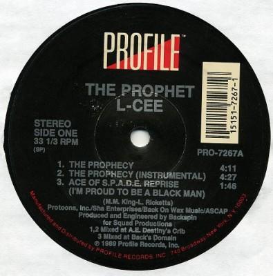 The Prophet L-Cee - The Prophecy / Ace Of S.P.A.D.E / SMPTE Got It Locked