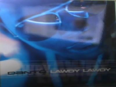 Dante - Lawdy, Lawdy