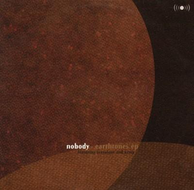 Nobody - Earthtones EP