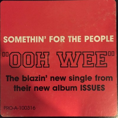 Somethin' For The People - Ooh Wee