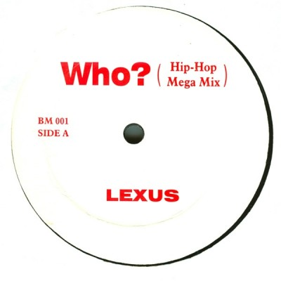 Lexxus - Who (Hip-Hop Mega Mix)
