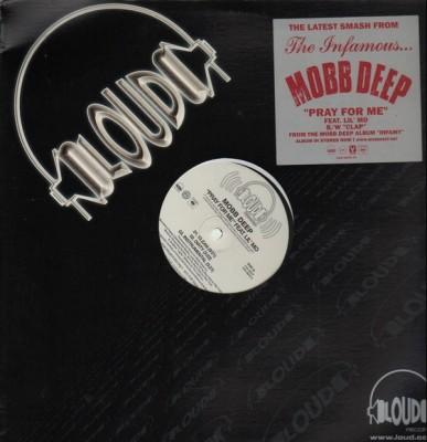 Mobb Deep - Pray For Me / Clap