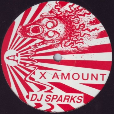 DJ Sparks - X Amount / You We Mean