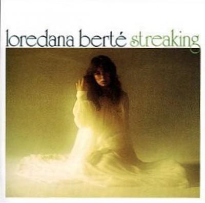 Loredana Bertè - Streaking