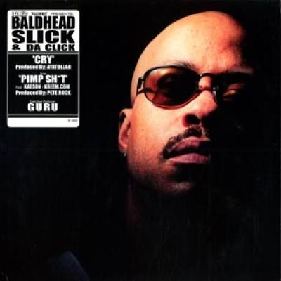 Baldhead Slick & Da Click - Cry