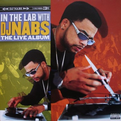 DJ Nabs - In The Lab With DJ Nabs (The Live Album)