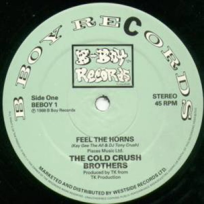 Cold Crush Brothers - Feel The Horns / We Can Do This