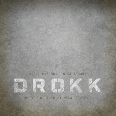 Geoff Barrow / Ben Salisbury - Drokk: Music Inspired By Mega-City One