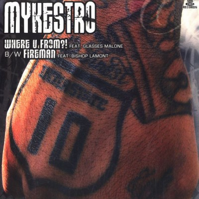 Mykestro - Where U From?! / Fireman