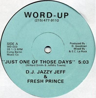 DJ Jazzy Jeff & The Fresh Prince - Just One Of Those Days