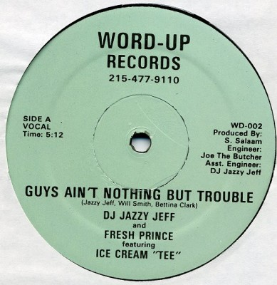 DJ Jazzy Jeff & The Fresh Prince - Guys Ain't Nothing But Trouble