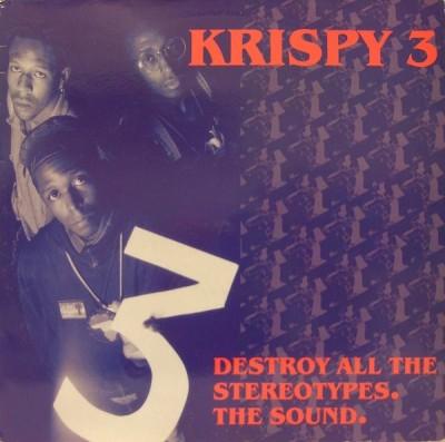 Krispy 3 - Destroy All The Stereotypes