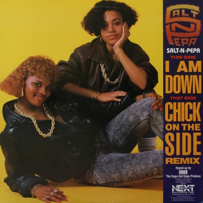 Salt 'N' Pepa - I Am Down / Chick On The Side