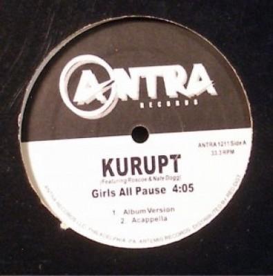 Kurupt - Girls All Pause