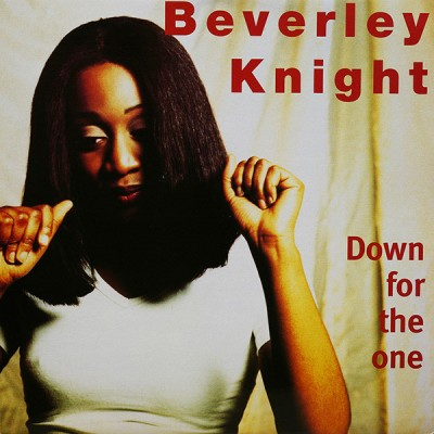 Beverley Knight - Down For The One