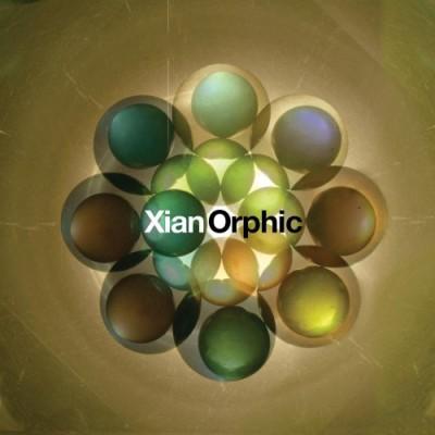 Xian Orphic - Xian Orphic