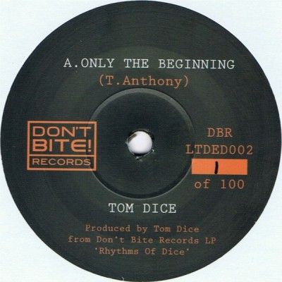 Tom Dice - Only The Beginning / Tears Run Dry