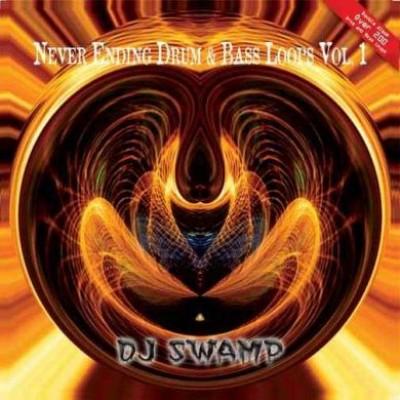 DJ Swamp - Never Ending Drum & Bass Loops Vol. 1