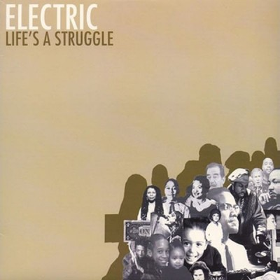 Electric Company - Life's A Struggle