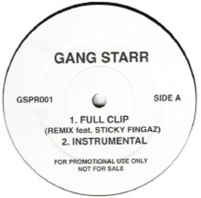 Gang Starr - Full Clip Remix / Work Remix