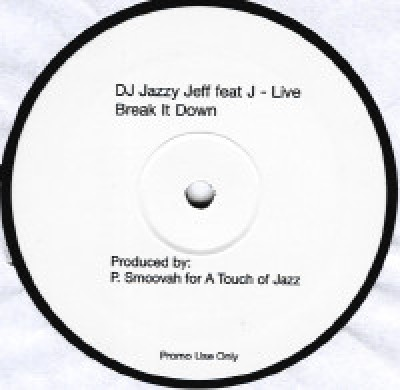 DJ Jazzy Jeff - Break It Down