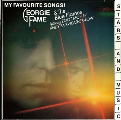 Georgie Fame & The Blue Flames feat Zoot Money, Andy Fairweather-Low - My Favourite Songs!