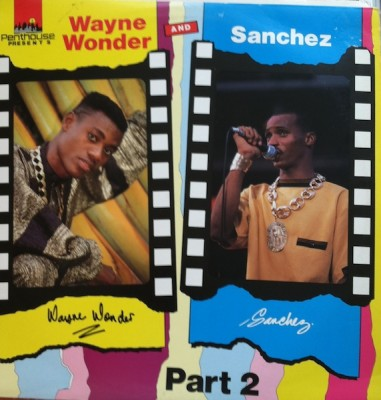 Wayne Wonder - Wayne Wonder And Sanchez Part 2