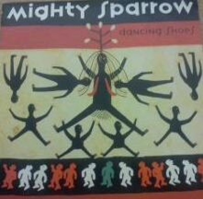Mighty Sparrow - Dancing Shoes