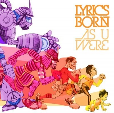Lyrics Born - As U Were