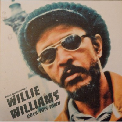 Willi Williams - Rock This Town