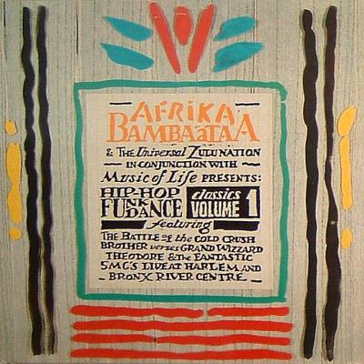 Various - Afrika Bambaataa & The Universal Zulu Nation In Conjunction With Music Of Life Presents Hip Hop Funk Dance Classics Volume 1