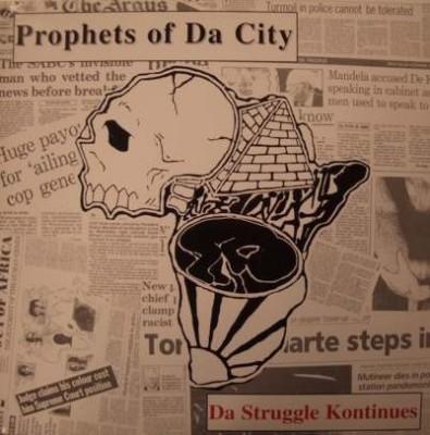 Prophets Of Da City - Da Struggle Kontinues