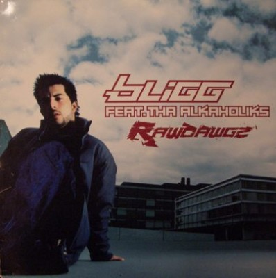 Bligg - Rawdawgs (feat Alkaholiks)
