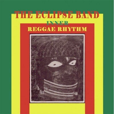 The Eclipse Band - Inner Reggae Rhythm