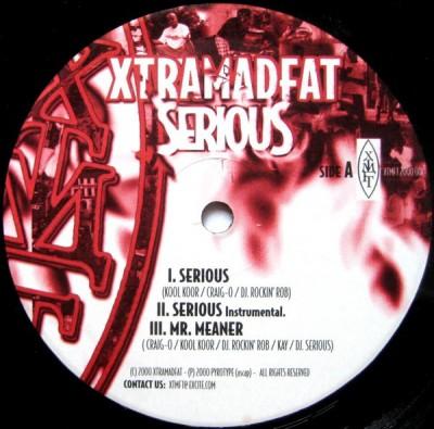 Xtramadfat - Serious