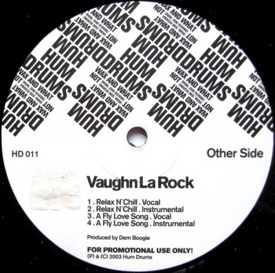 Vaughn La Rock - Relax N' Chill / A Fly Love Song