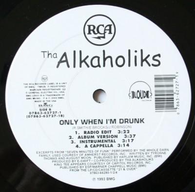 Tha Alkaholiks - Likwit / Only When I'm Drunk